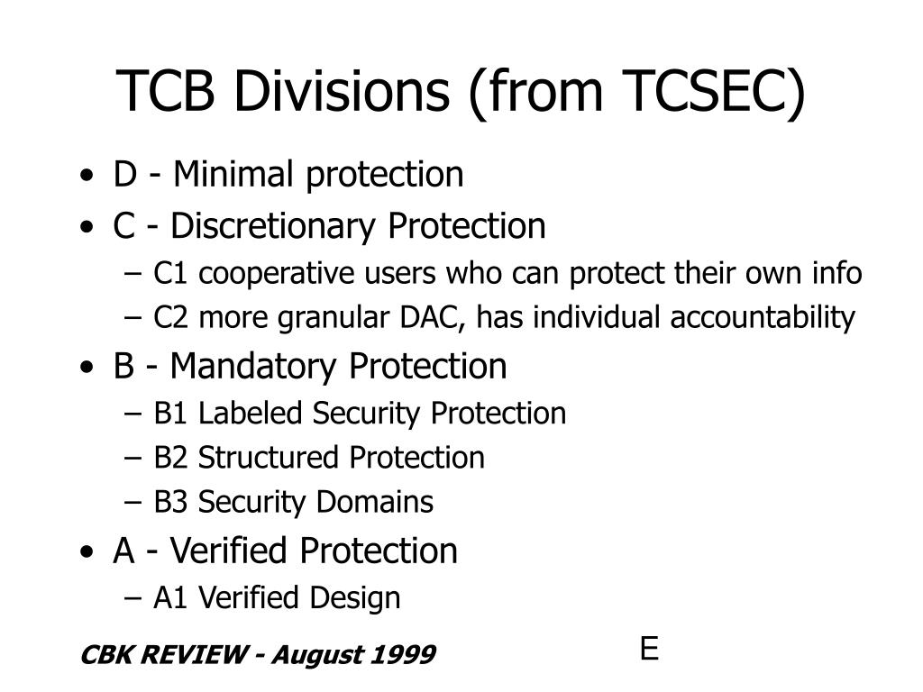 TCB Divisions (from TCSEC)