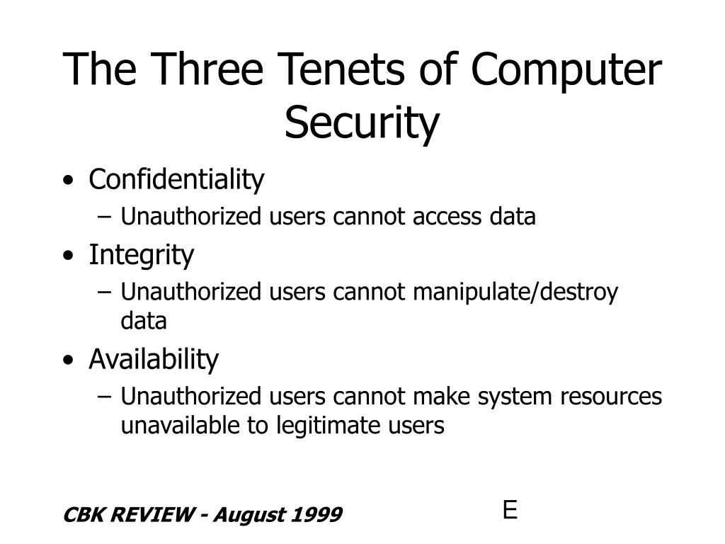 The Three Tenets of Computer Security