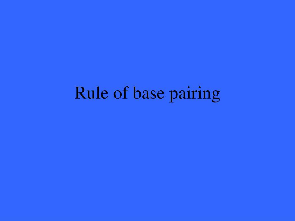 Rule of base pairing