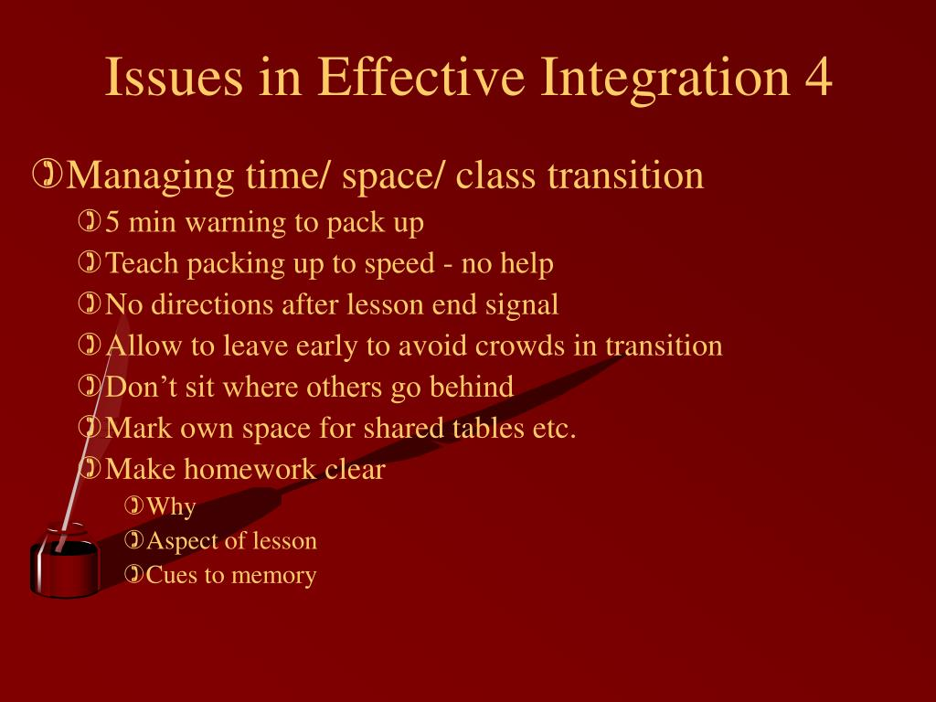 Issues in Effective Integration 4