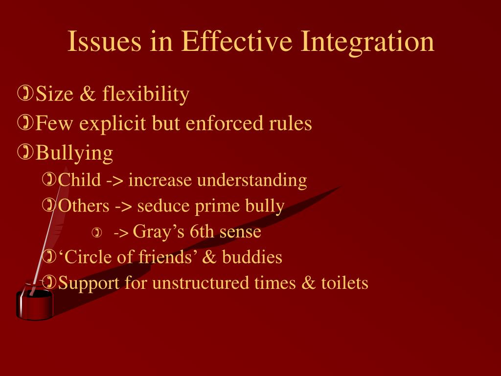 Issues in Effective Integration