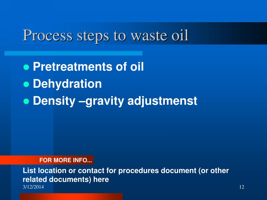 Process steps to waste oil