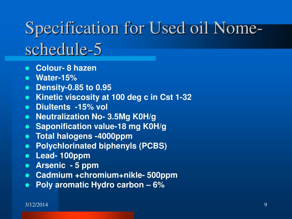 Specification for Used oil Nome- schedule-5