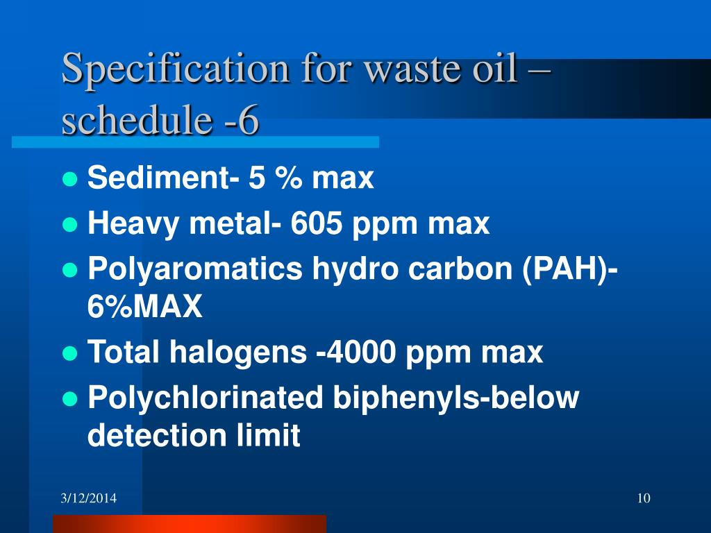 Specification for waste oil –schedule -6