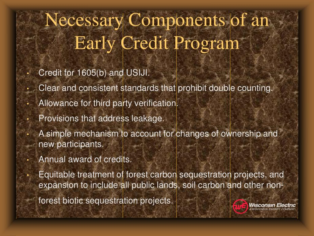Necessary Components of an Early Credit Program