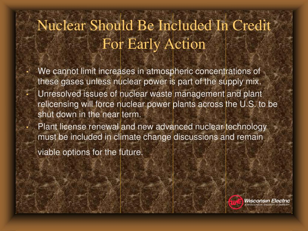 Nuclear Should Be Included In Credit For Early Action