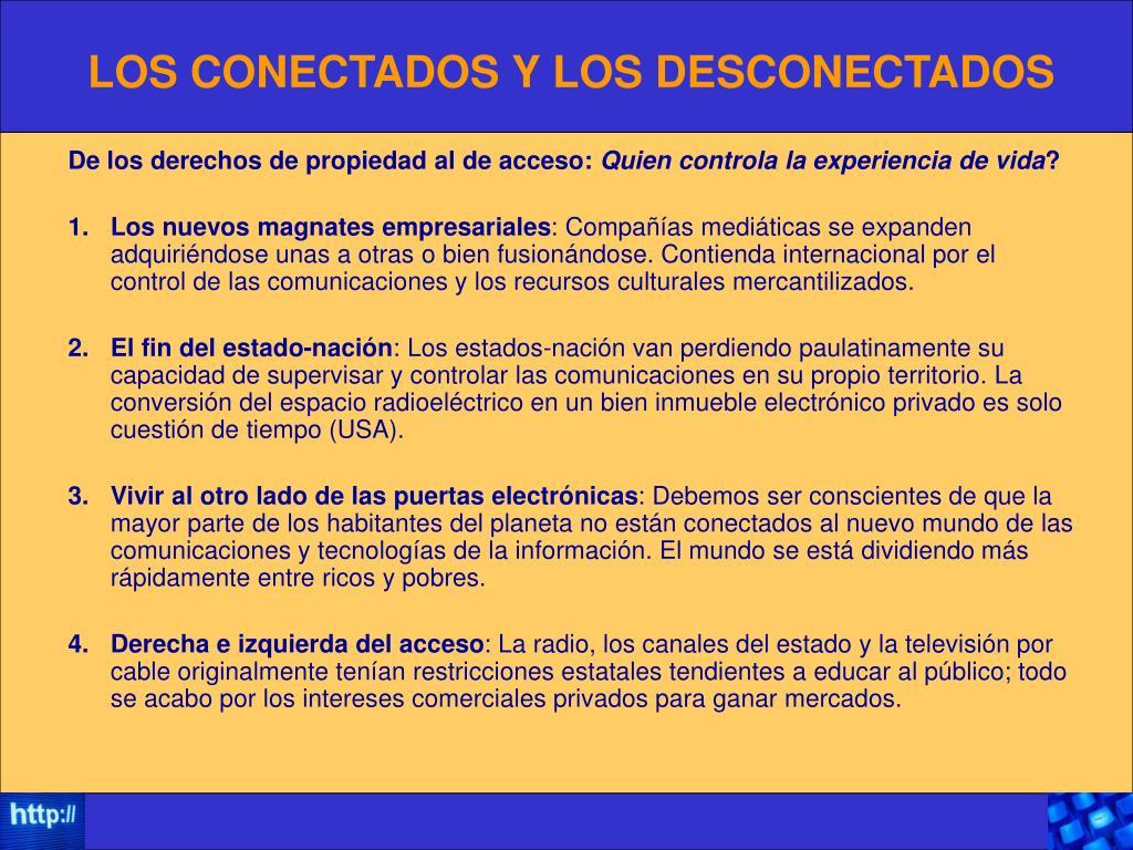 LOS CONECTADOS Y LOS DESCONECTADOS