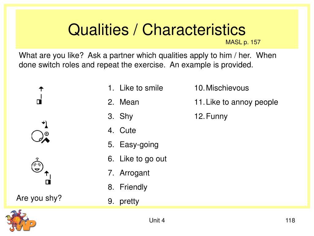 Qualities / Characteristics