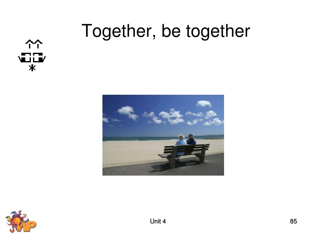 Together, be together