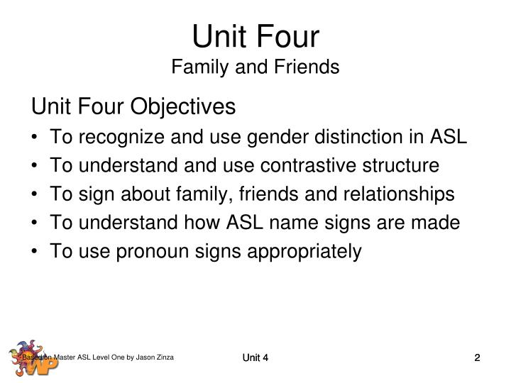 Unit four family and friends l.jpg