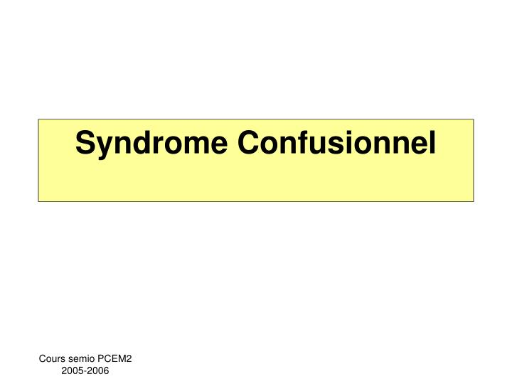 Syndrome confusionnel l.jpg