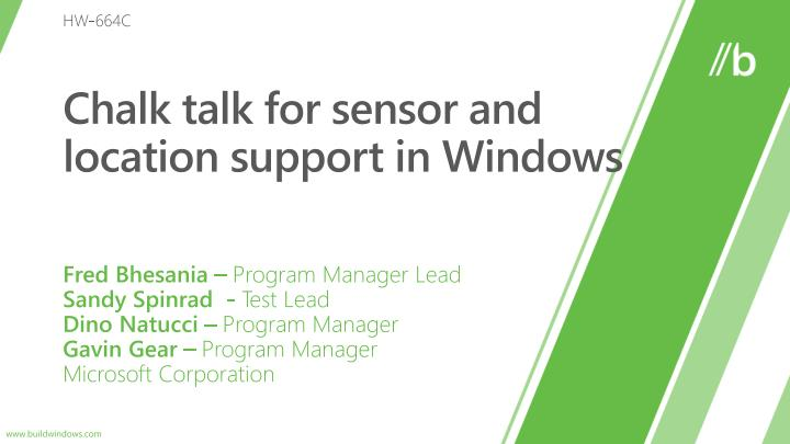 Chalk talk for sensor and location support in windows