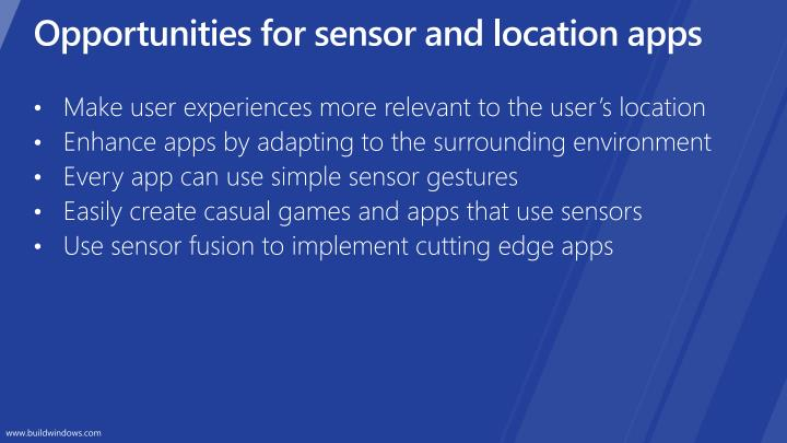 Opportunities for sensor and l ocation apps