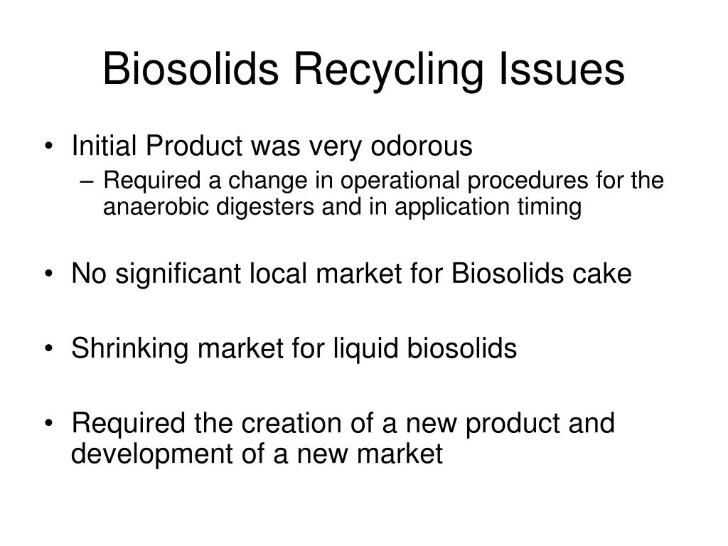 Biosolids Recycling Issues