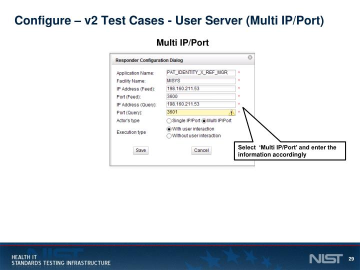 Configure – v2 Test Cases - User Server (Multi IP/Port)