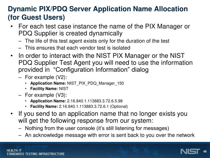 Dynamic PIX/PDQ Server Application Name Allocation (for Guest Users)