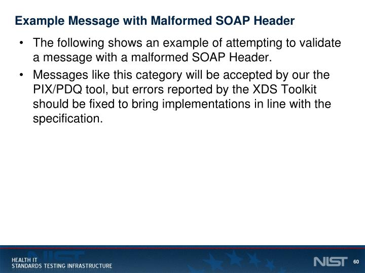 Example Message with Malformed SOAP Header