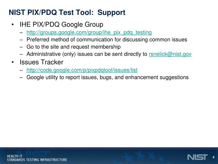 NIST PIX/PDQ Test Tool:  Support