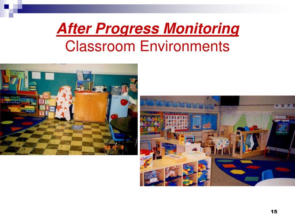 After Progress Monitoring