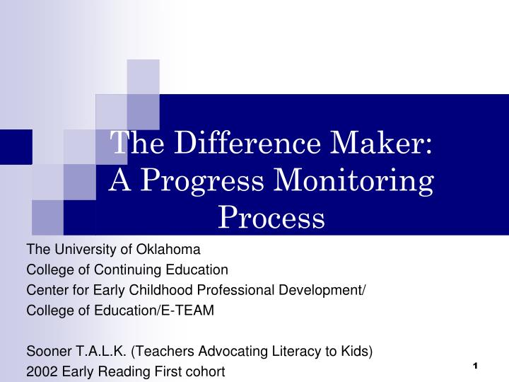 The difference maker a progress monitoring process l.jpg