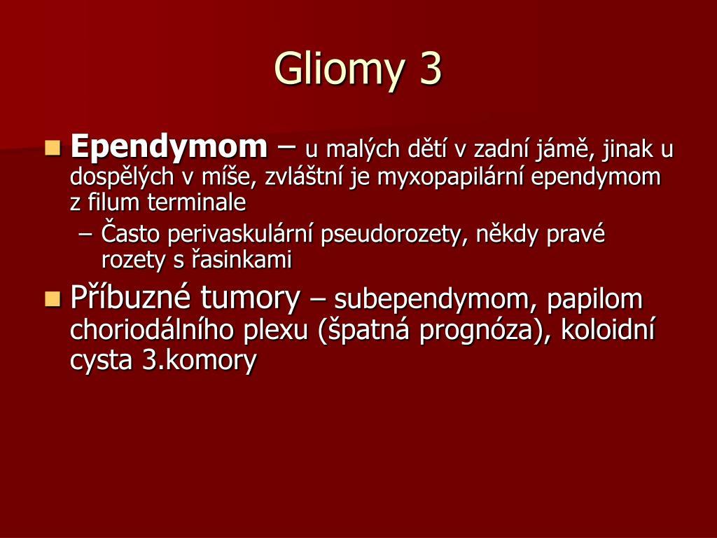Gliomy 3