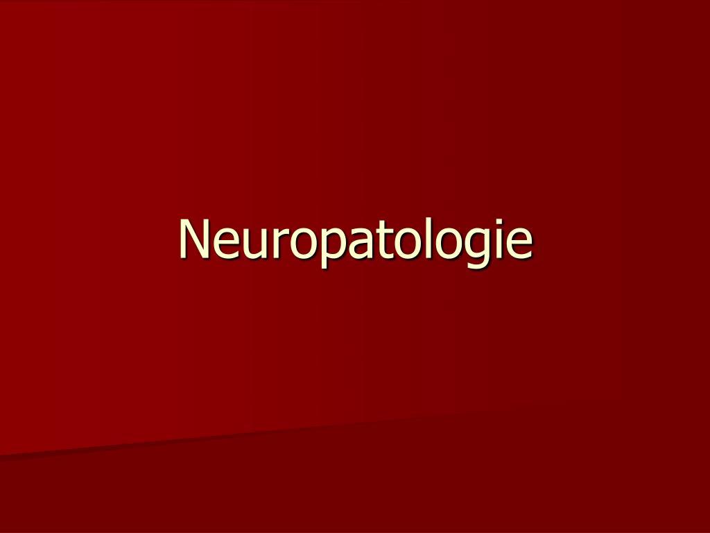 Neuropatologie