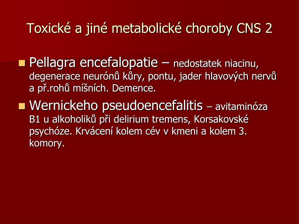 Toxické a jiné metabolické choroby CNS 2