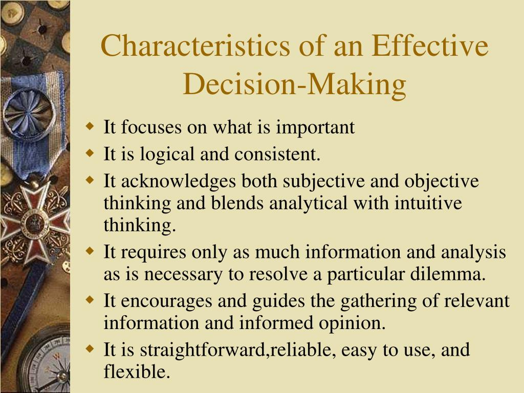 Characteristics of an Effective Decision-Making