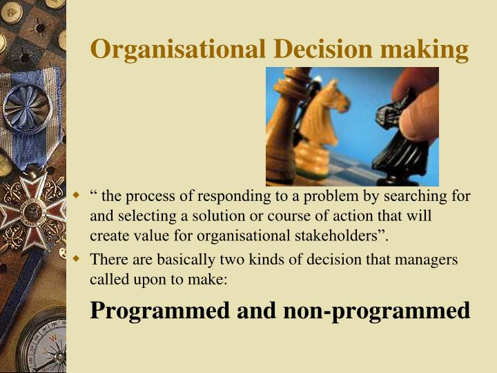 Organisational decision making