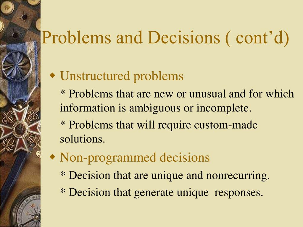 Problems and Decisions ( cont'd)