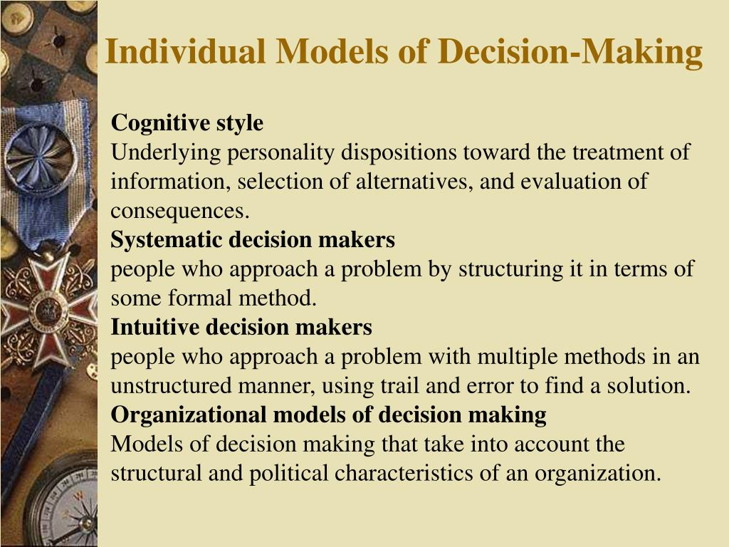 Individual Models of Decision-Making