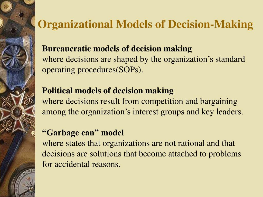 Organizational Models of Decision-Making