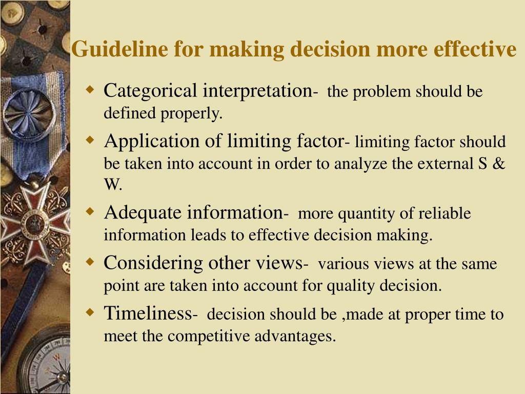 Guideline for making decision more effective
