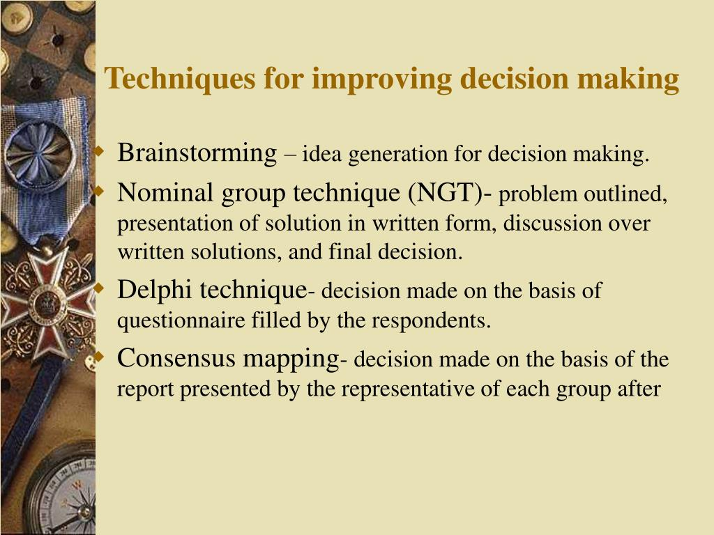 Techniques for improving decision making