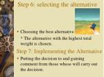 step 6 selecting the alternative