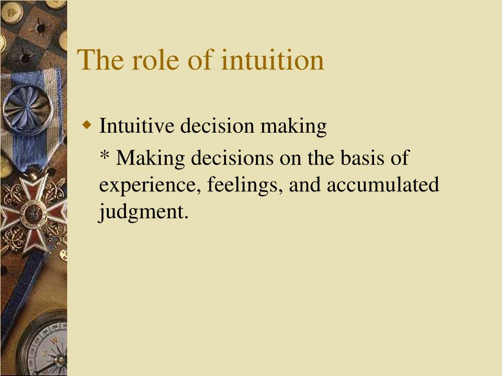 The role of intuition