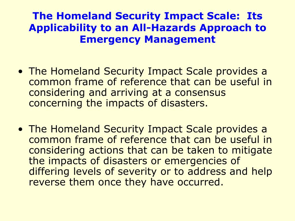 The Homeland Security Impact Scale:  Its Applicability to an All-Hazards Approach to Emergency Management