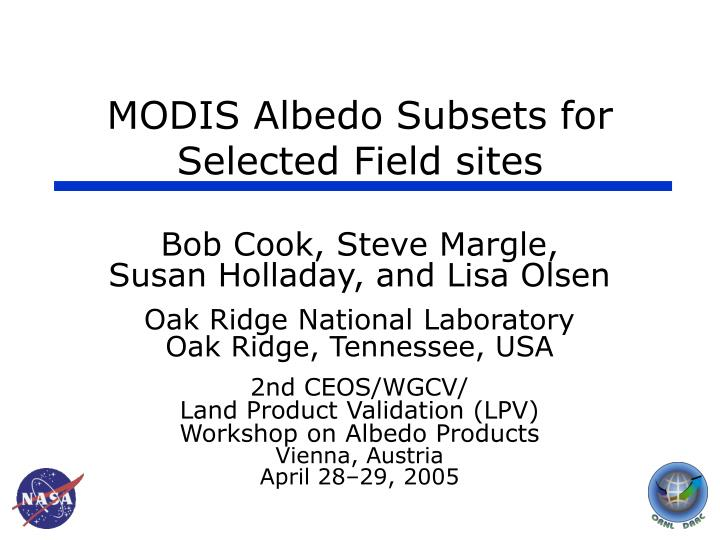 Modis albedo subsets for selected field sites l.jpg