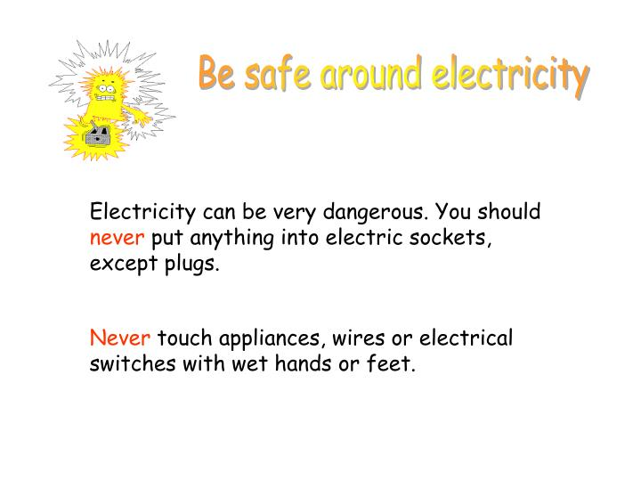 Be safe around electricity