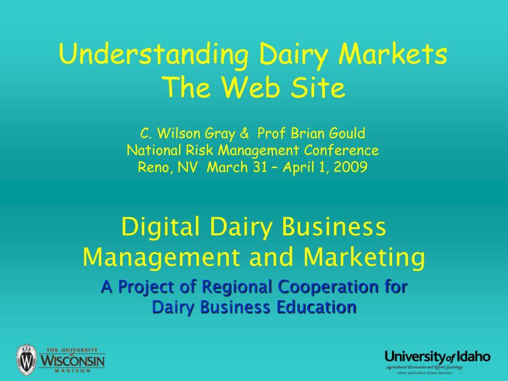 Understanding Dairy Markets