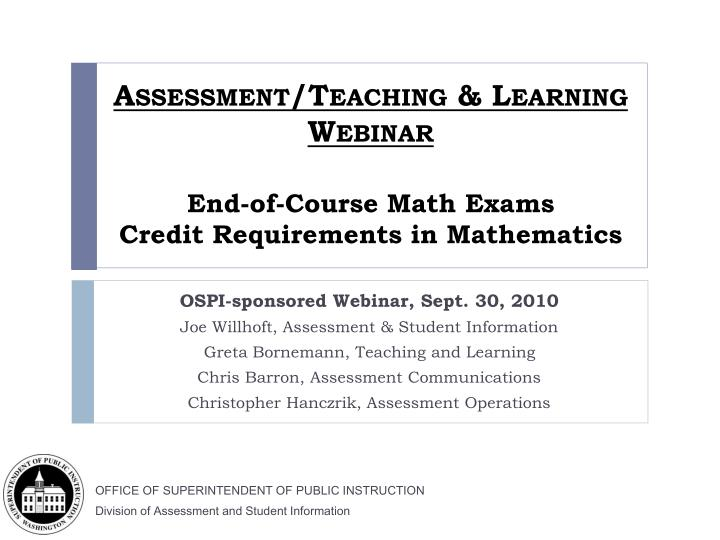 Assessment teaching learning webinar end of course math exams credit requirements in mathematics l.jpg