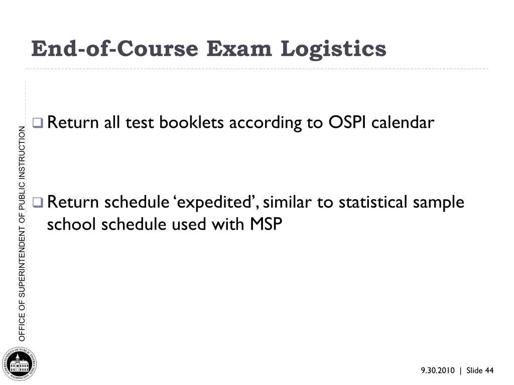 End-of-Course Exam Logistics