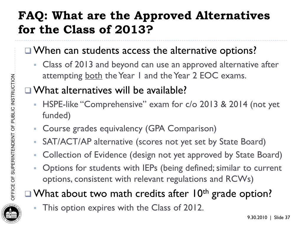 FAQ: What are the Approved Alternatives for the Class of 2013?