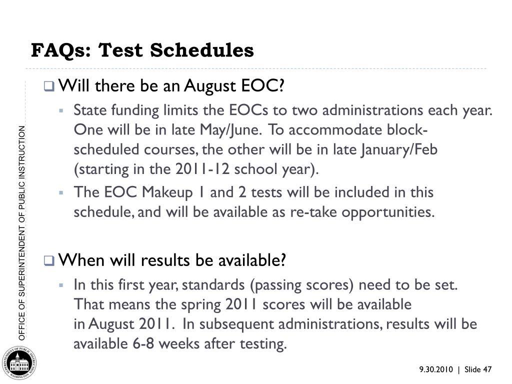 FAQs: Test Schedules