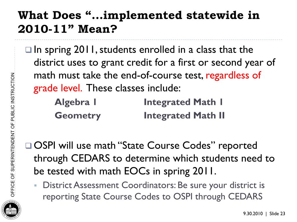 "What Does ""...implemented statewide in 2010-11"" Mean?"