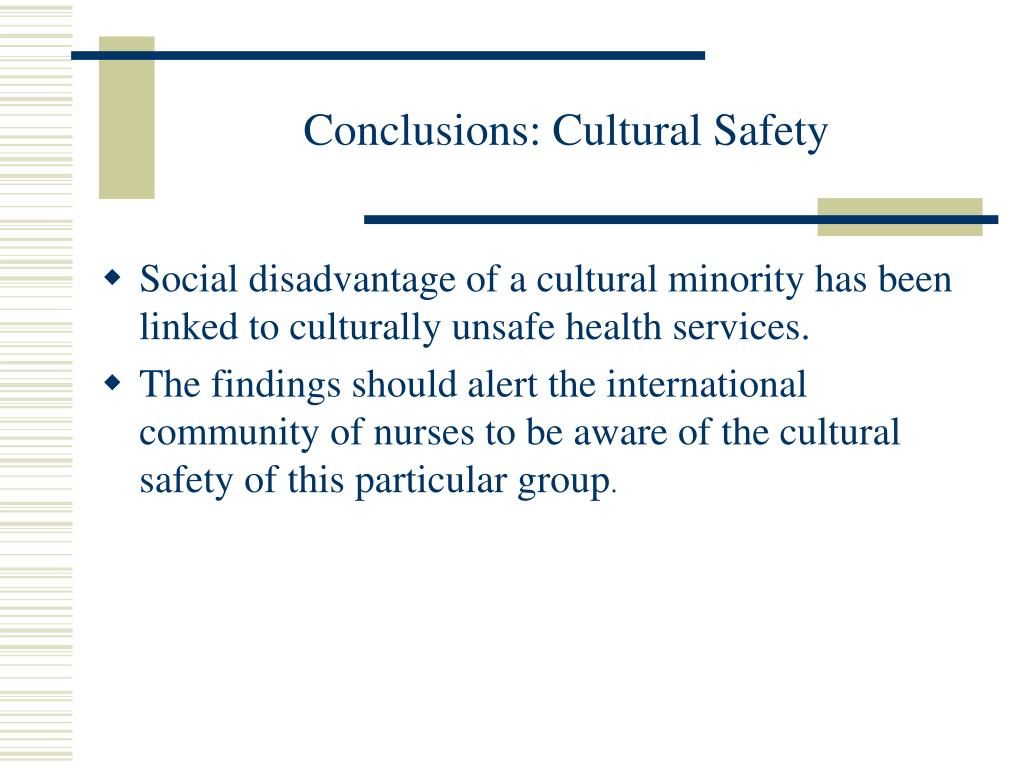 Conclusions: Cultural Safety