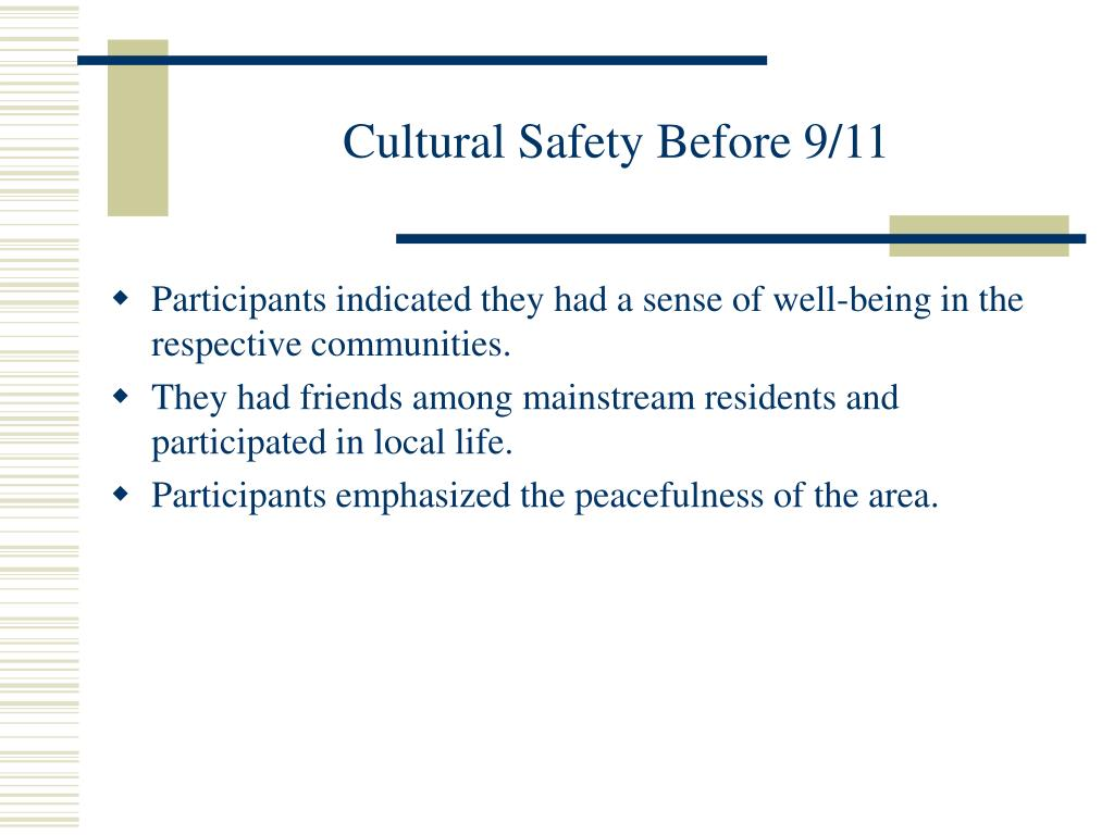 Cultural Safety Before 9/11