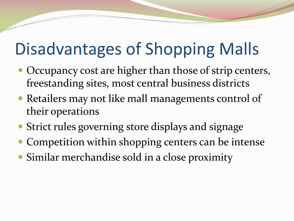 Disadvantages of Shopping Malls
