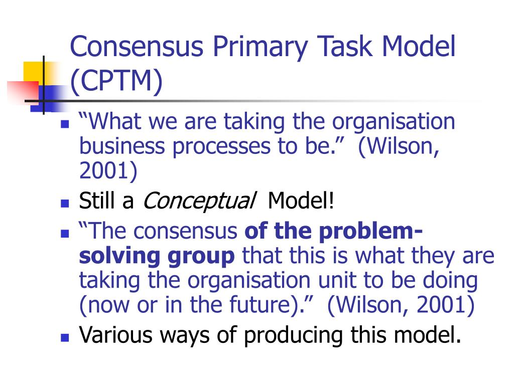 Consensus Primary Task Model (CPTM)