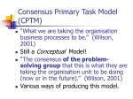 consensus primary task model cptm